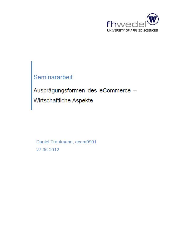 Daniel Trautmann - Ausprägungsformen des eCommerce