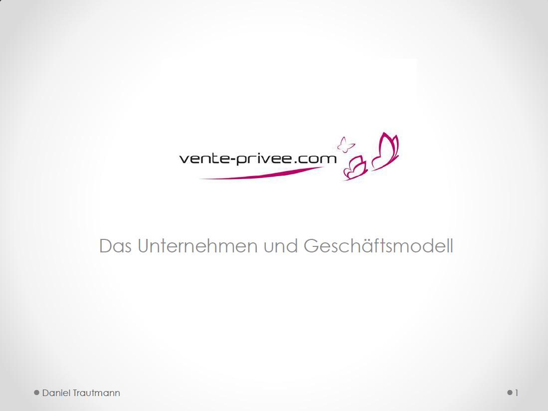 Daniel Trautmann - Geschäftsmodell Vente Privee