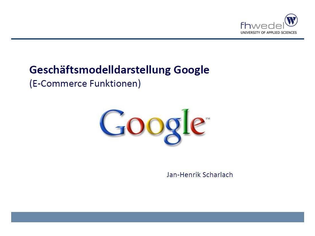 Jan-Henrik Scharlach - Geschäftsmodell Google