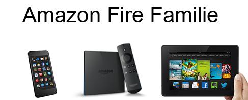 Amazon Fire Familie